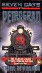 Seven Days to Petrograd - Vernon Tom Hyman
