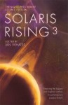 Solaris Rising 3: The New Solaris Book of Science Fiction - Ian Whates