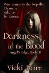 Darkness in the Blood - Vicki Keire