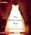 The Replacement Wife - Eileen Goudge, Susan Boyce