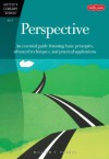 Perspective: An essential guide featuring basic principles, advanced techniques, and practical applications - William F. Powell