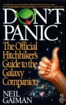"Don't Panic: Official "" Hitch Hiker's Guide To The Galaxy "" Companion - Neil Gaiman"