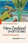 The Oxford Book of New Zealand Short Stories - Vincent O'Sullivan