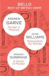 Bello: Best of British Crime - Andrew Garve, Francis Durbridge, David Williams
