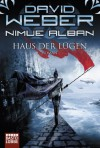 Haus der Lügen (Nimue Alban, Bd. 8) - David Weber, Ulf Ritgen