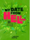 My Date From Hell - Tellulah Darling