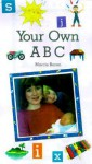Your Own ABC - Marcie Baron, June Bradford