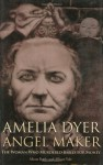 Amelia Dyer: Angel Maker - Alison Rattle, Allison Vale