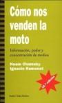 Cómo nos venden la moto - Noam Chomsky, Ignacio Ramonet