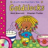 Lift-The-Flap Fairy Tales: Goldilocks (with CD) (Lift the Flap Fairy Tales) - Stephen Tucker, Nick Sharratt