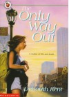 The Only Way Out - Deborah Kent