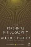 The Perennial Philosophy - Aldous Huxley