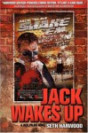 Jack Wakes Up - Seth Harwood