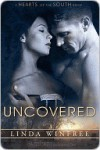 Uncovered (Hearts of the South, #9) - Linda Winfree