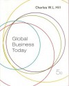 Global Business Today 5th Edition 2008 - Charles W.L. Hill