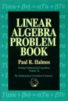 Linear Algebra Problem Book - Paul R. Halmos