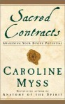 Sacred Contracts: Awakening Your Divine Potential (Audio) - Caroline Myss