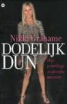 Dodelijk dun: mijn jarenlange strijd tegen anorexia - Nikki Grahame, Catherine Smit