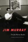 The Jim Murray Reader - Jim Murray, Vin Scully