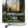 The Various Haunts of Men - Susan Hill, Steven Pacey