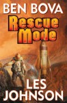 Rescue Mode - Ben Bova;Les Johnson