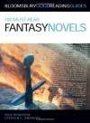 100 Must Read Fantasy Novels - Nick Rennison, Stephen E. Andrews