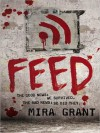 Feed (Newsflesh Trilogy #1) - Mira Grant, Paula Christensen, Jesse Bernstein