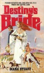 Destiny's Bride - Diane Stuart, Jane Toombs