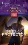 Sheik Protector (Harlequin Intrigue, #1085) - Dana Marton