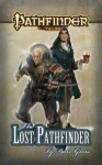 Pathfinder Tales: The Lost Pathfinder - Dave Gross