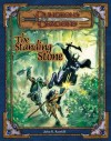 The Standing Stone: An Adventure for 7th-Level Characters - John D. Rateliff