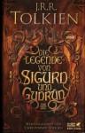 Die Legende von Sigurd und Gudrun (HC m. SU) - J.R.R. Tolkien, Hans-Ulrich Möhring