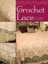 Crochet Lace - Jean Leinhauser, Rita Weiss