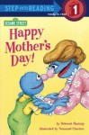 Happy Mother's Day!: Featuring Jim Henson's Sesame Street Muppets - Deborah Hautzig, Normand Chartier