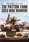Patton Tanks (Images of War) - Michael Green