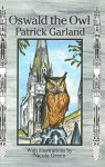 Oswald the Owl - Patrick Garland, Nicola Green