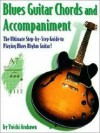 Blues Guitar Chords And Accomplaniment (Guitar Chords And Accompaniment) - Yoichi Arakawa