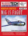 Mikoyan Gurevich MiG-15 Fagot - Yefim Gordon, Peter Davidson