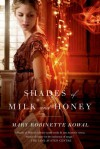 Shades of Milk and Honey - Mary Robinette Kowal