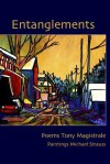 Entanglements - Tony Magistrale