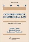 Comprehensive Commercial Law: Statutory Supplement - Ronald J. Mann, Elizabeth Warren, Jay Lawrence Westbrook