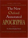 The New Oxford Annotated Bible: New Revised Standard Version, Third Edition - Anonymous, Michael D. Coogan, Carol A. Newsom, Pheme Perkins