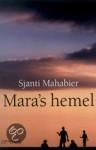 Mara's hemel - Sjanti Mahabier