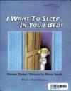 I Want To Sleep In Your Bed! - Harriet Ziefert, Mavis Smith