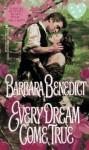 Every Dream Come True - Barbara Benedict