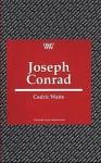 Joseph Conrad - Cedric Watts, Isobel Armstrong