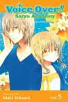 Voice Over!: Seiyu Academy, Vol. 5 - Maki Minami