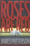 Roses Are Red (Alex Cross) - James Patterson