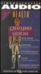 Great Minds of Medicine: with Health Magazine - Unapix entertainment, Jamison Castelli, Kay Redfield Jamison, Karl Johnson, Peter Rosen, Susan M. Love