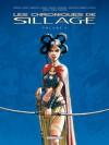 Les Chroniques de Sillage Volume 4 - Jean-David Morvan, Philippe Buchet